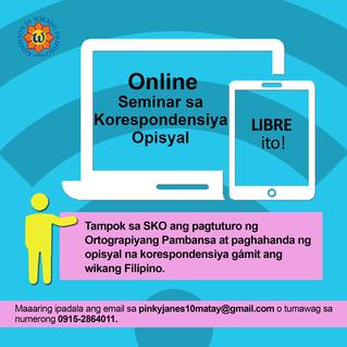 Mula po sa Komisyon sa Wikang Filipino (Libreng Seminar sa Korespondensiya Opisyal ng KWF, online na