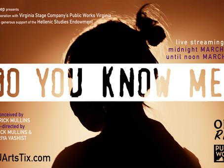 Do You Know Me? From ODURep and Virginia Stage Company