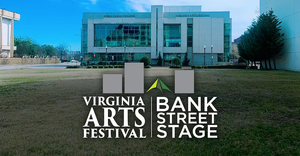 Virginia Arts Festival and Bank St Stage logos, a view of the Arts Festival building from the green space that will hold the tent for the bank st stage