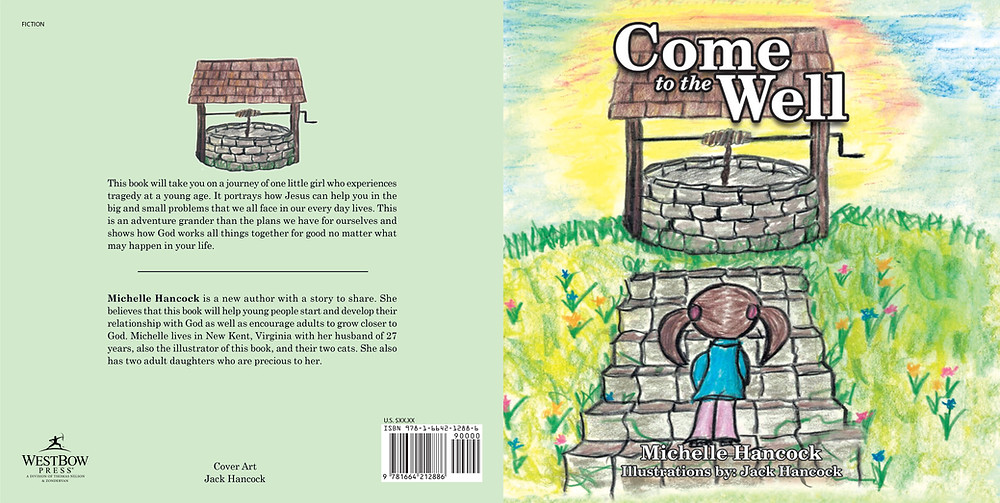 The front and back cover of Come to the Well. There is a drawing of a child looking at an old fashioned well.