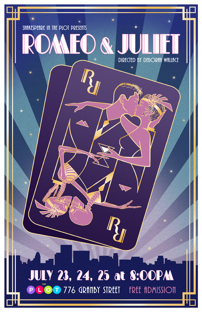 Shakespeare in the Plot's Romeo & Juliet, directed by Deborah Wallace, July 23, 24, and 25 at 8pm. An adjusted playing card with 2 art deco 20's style people kissing where the picture should be, and an R in the place of where the markings should go for which card it is