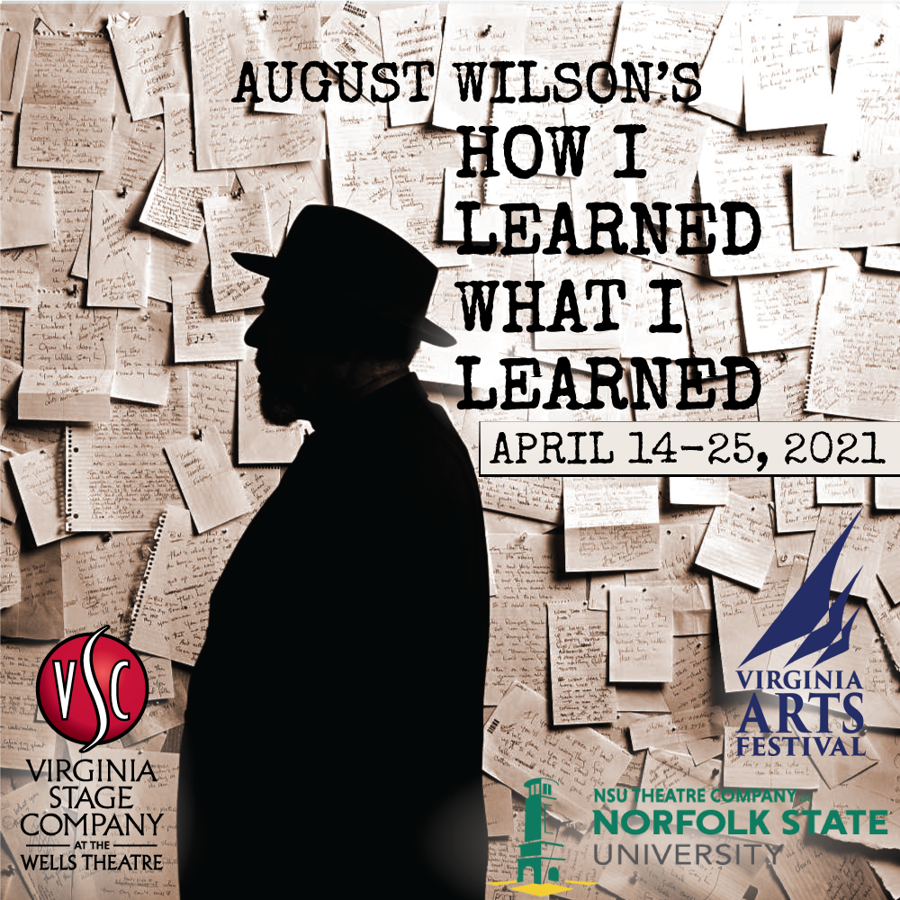 The flier for August Wilson's How I learned what I learned, with the VAF, NSU and VSC logos. A man stands in silhouette against a background that is a wall with handwritten notes pinned up to it. There are so many notes you can't see the wall.