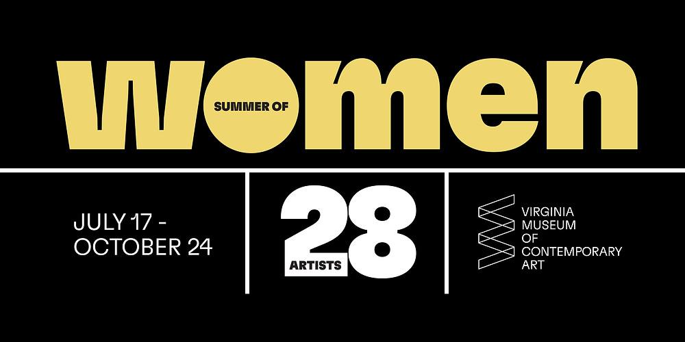 Summer of Women, July 17-October 24, 28 Artists, VA MOCA