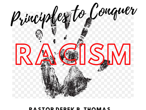 Principles to Conquer Racism