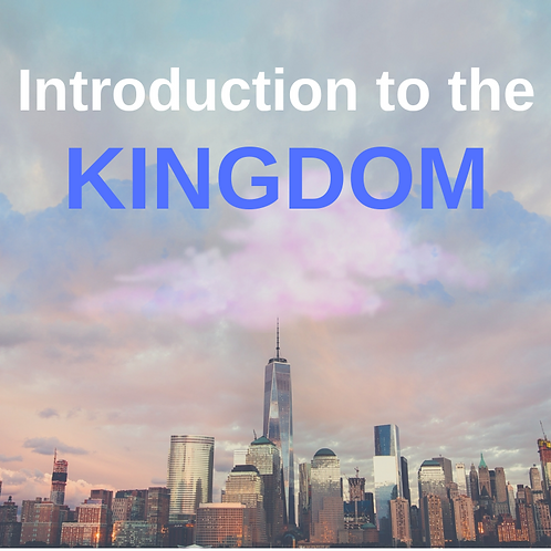 Introduction to the Kingdom