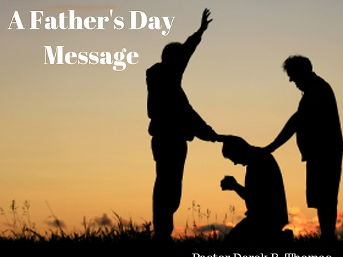A Father's Day Message