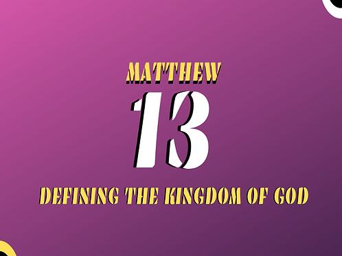 Matthew 13 - Defining the Kingdom Pt. 6
