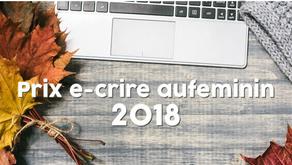 Prix littéraire e-crire Aufeminin 2018 : êtes-vous prêts ? !