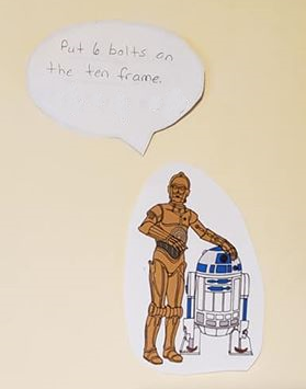 "A drawing of C3P0 saying, ""Put 6 bolts on the ten frame."""