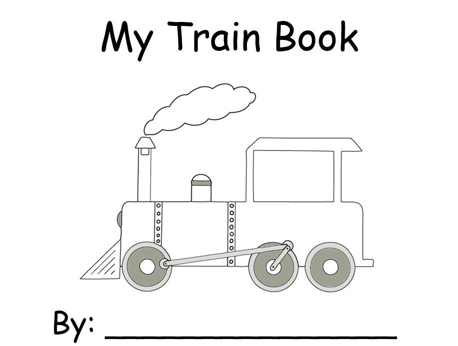 "Cover of ""My Train Book"" It has that title, an outline of a train engine, and a place for the student to write their name."
