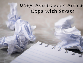Ways Adults with Autism Cope with Stress