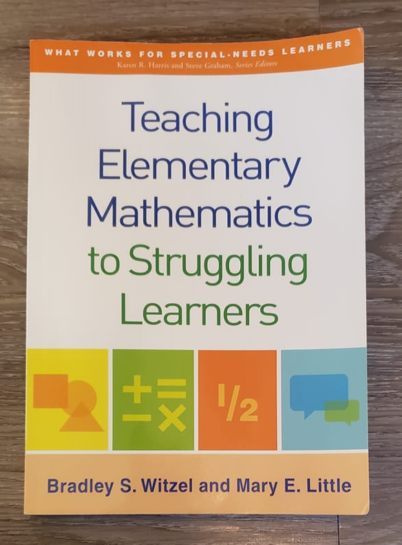 "A photo of the cover of the book, ""Teaching Elementary Mathematics to Struggling Learners"""