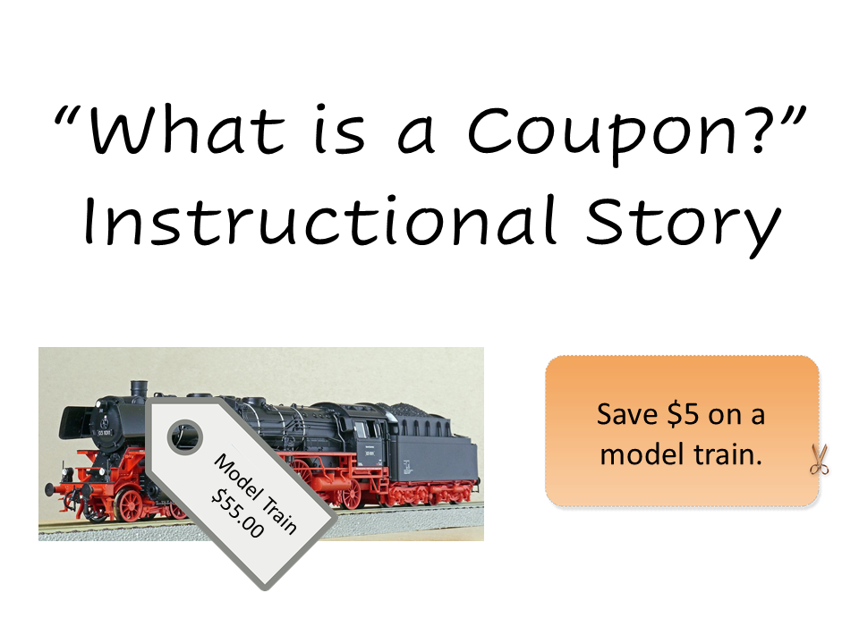 """The cover of the """"What is a Coupon? Instructional Story."""" It includes a photo of a model train and a coupon that reads, """"Save $5 on a model train."""""""