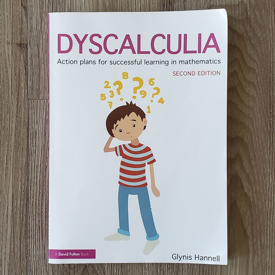"Book cover of ""Dyscalculia: Action Plans for Successful Learning in Mathematics"" by Glynis Hannell"