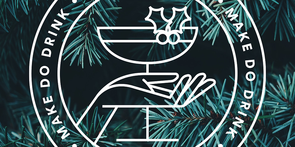 Make Do Drink; Wreath #2