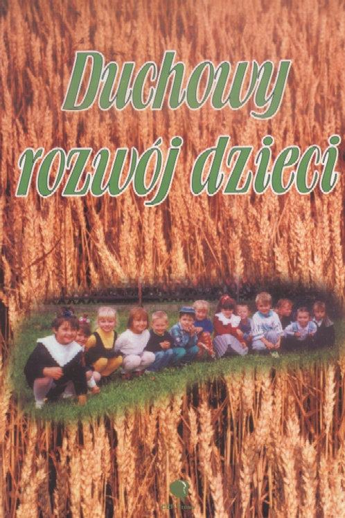 Duchowy rozwój dzieci. Roy Harrison, Sam Doherty, Victor Watson