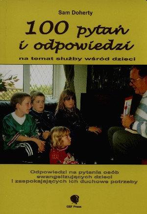 100 pytań i odpowiedzi na temat służby wśród dzieci.