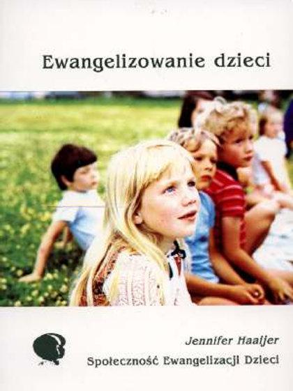 Ewangelizowanie dzieci. Jennifer Haaijer