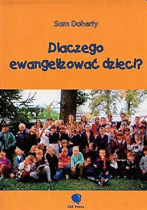 Dlaczego ewangelizować dzieci?