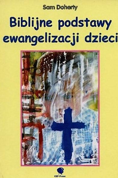 Biblijne podstawy ewangelizacji dzieci.