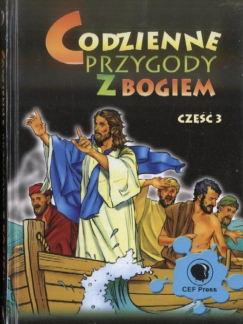 Codzienne przygody z Bogiem. Część 3