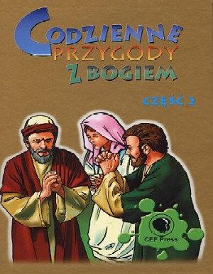 Codzienne przygody z Bogiem. Część 2 ostatnie sztuki