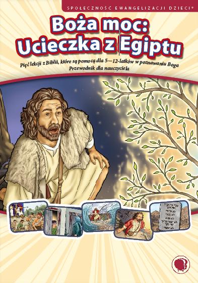 Boża moc: Ucieczka z Egiptu.