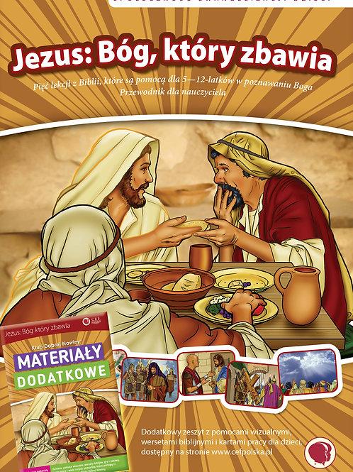Jezus: Bóg, który zbawia