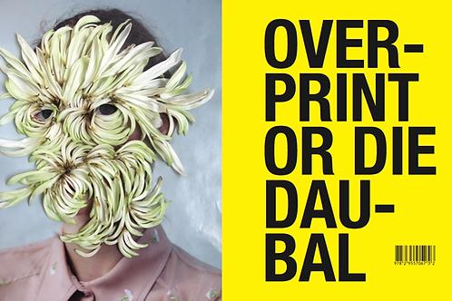 Frédérique Daubal Livre Overprint + 2 tirages