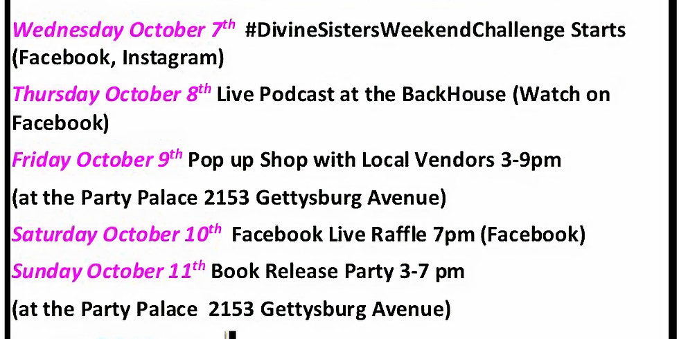 Divine Sisters Book Launch Weekend October 7th -11th