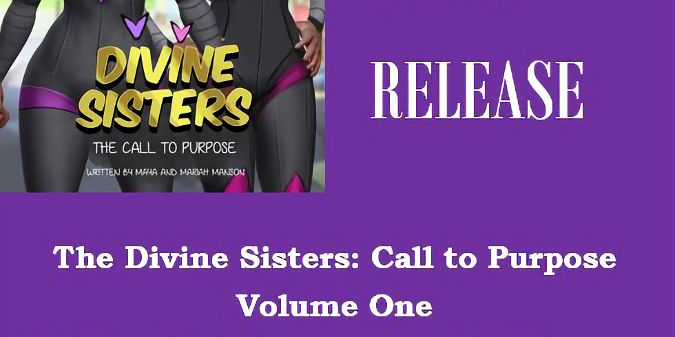 Divine Sisters Series The Call to Purpose Book Release