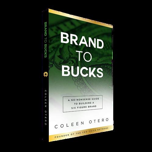 Brand To Bucks