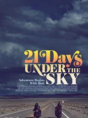 21 DAYS UNDER THE SKY