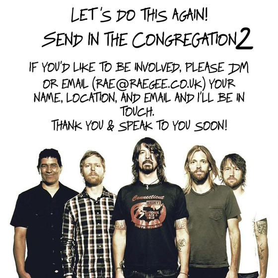 Foo Fighters Fans Wanted - Send In The Congregation 2