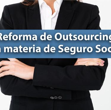 Reforma de Outsourcing en materia de Seguro Social