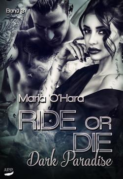 Ride or die Teil 3