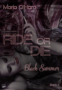 Ride or die Teil 2