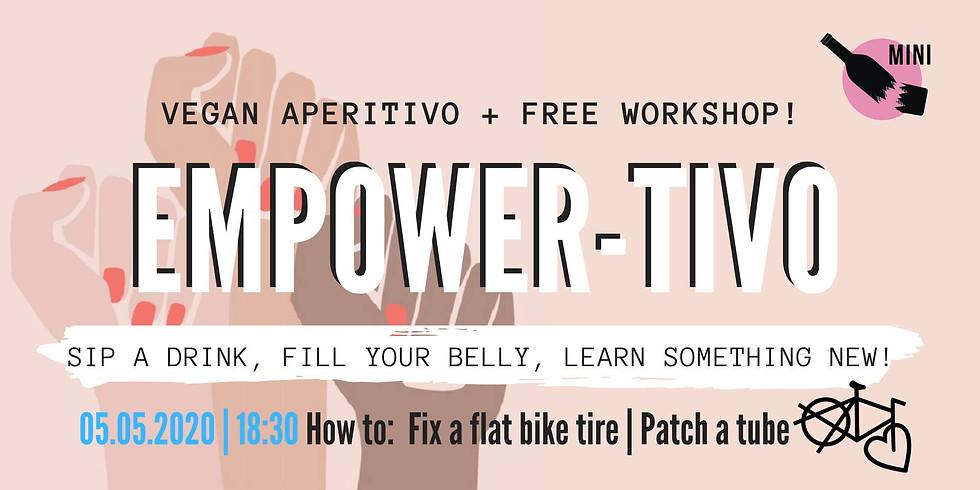Empower-tivo | Vegan aperitivo + Free Workshop