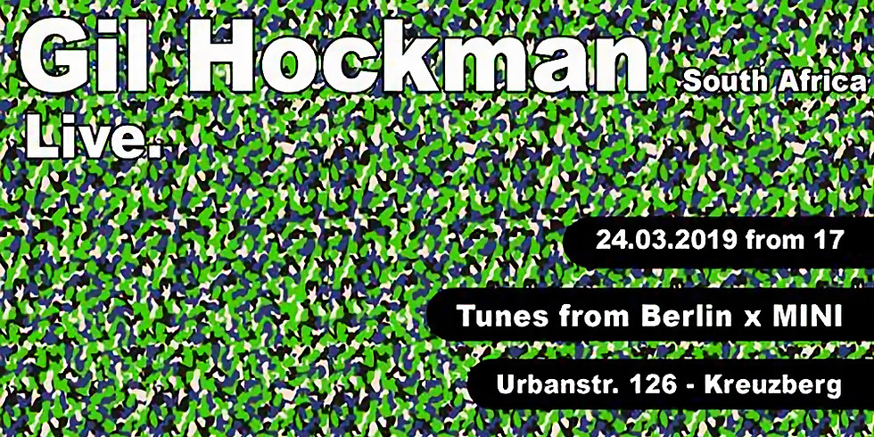 Tunes from Berlin x MINI - Gil Hockman
