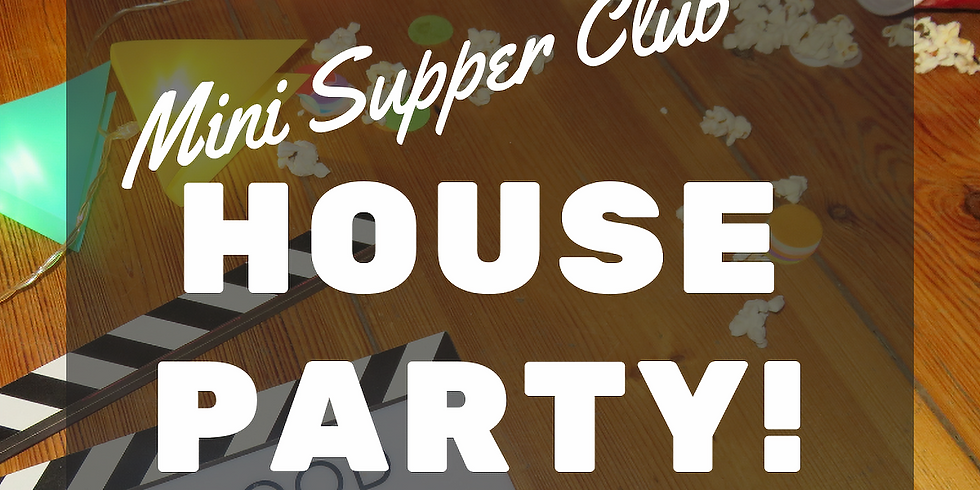 MINI SUPPER CLUB 1# - HOUSE PARTY