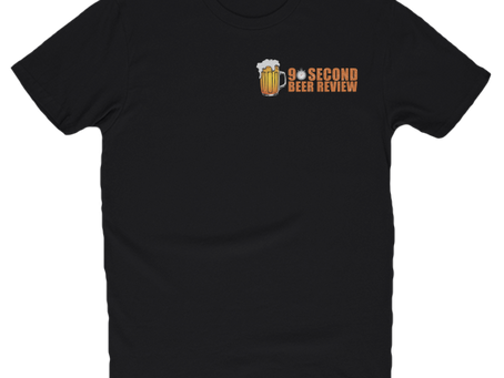 90 Second Beer Review Shirts Out Now!