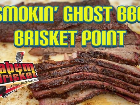 Smokin Ghost BBQ Brisket Point