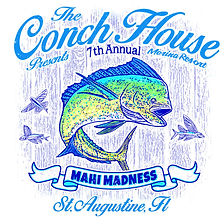 Conch House Marina Mahi Madness Tourname
