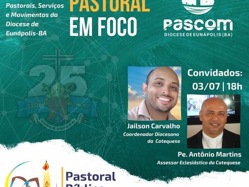 """Segunda edição da Live  """"Pastoral em Foco"""" dia 03/07"""