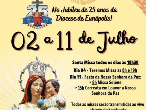 Festa de Nossa Senhora da Paz de 2 a 11 de Julho