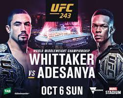 UFC 243 -Whittaker vs Adesanya