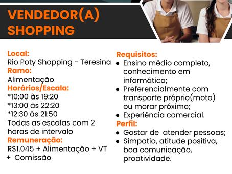 VAGA: Vendedoras Rio Poty Shopping
