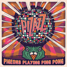 Album Review: Pigeons Playing Ping Pong, 'Pizazz'