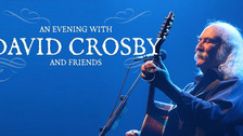 David Crosby & Friends @ The Kent Stage
