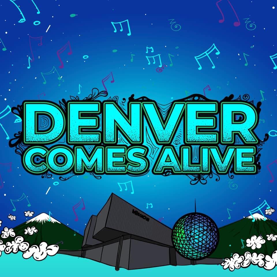 Denver Comes Alive